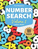 Fun Puzzlers Number Search: 101 Puzzles Volume 1: 8.5 x 11 Large Print (Fun Puzzlers Large Print Number Search Books)