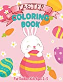 Easter Coloring Book For Toddler Kids Ages 2-5: Easter Basket Stuffer for Preschoolers and Little Kids Ages 1-4 | Large Print, Big & Easy, Simple Drawings