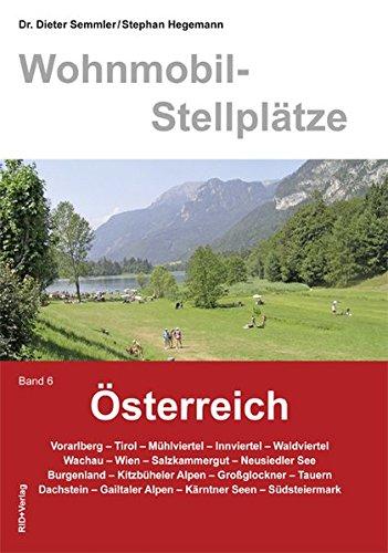 Wohnmobil-Stellplätze Österreich, Bd. 6