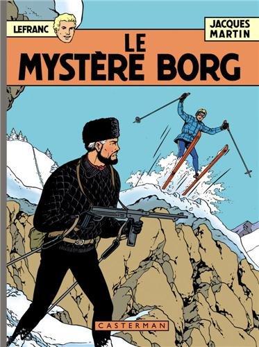 Lefranc 1952-2012, Tome 3 : Le mystère Borg