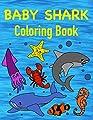 Baby Shark Coloring Book: Sea life Coloring Book for toddlers, Preschoolers, Kids