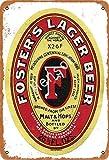 Foster's Lager - Placa de metal para pared con logo de cerveza de Lager para decoración de oficina, jardín, sala de estar, 20 x 30 cm