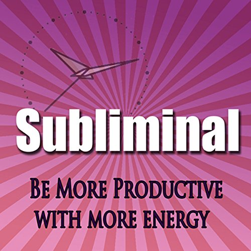 Be More Productive Subliminal audiobook cover art