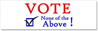 CafePress - None of The Above - Car Magnet 10 x 3, Magnetic Bumper Sticker