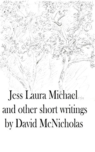 Front cover for the book Jess Laura Michael: and other short writings by David McNicholas