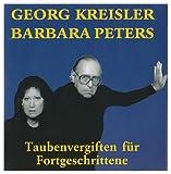 Taubenvergiften für Fortgeschrittene von Georg Kreisler & Barbara Peters
