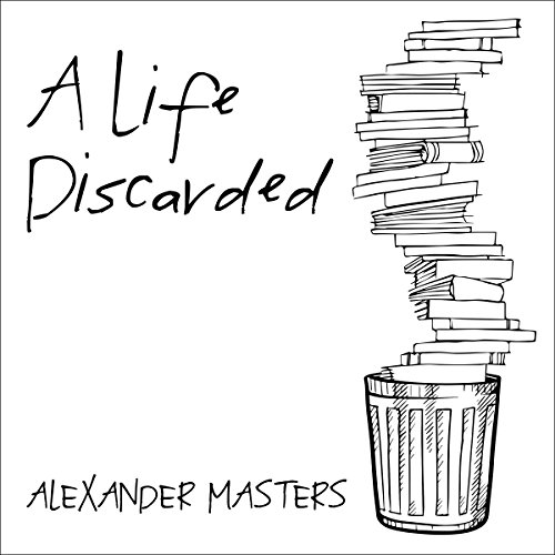A Life Discarded audiobook cover art