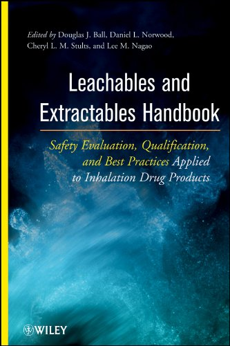 Leachables and Extractables Handbook: Safety Evaluation, Qualification, and Best Practices Applied to Inhalation Drug Products (English Edition)