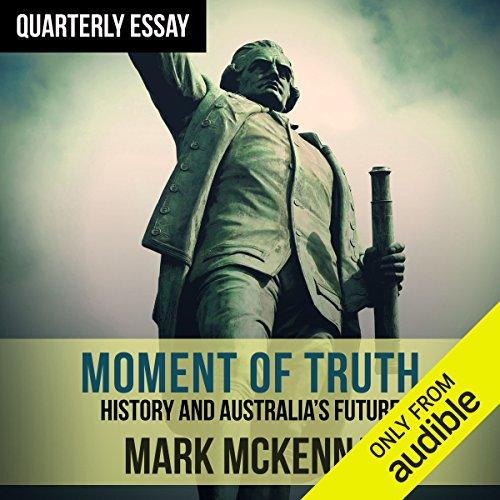 Quarterly Essay 69: Moment of Truth audiobook cover art