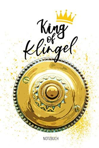 Notizbuch - King of Klingel: Sprüche Notizbuch A5 liniert | Notizheft | Briefträger Paketbote Lieferant Paketzusteller Paketfahrer | Geschenk Weihnachten, Geburtstag | 120 Seiten