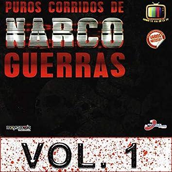 Puros Corridos De Narco Guerras, Vol. 1