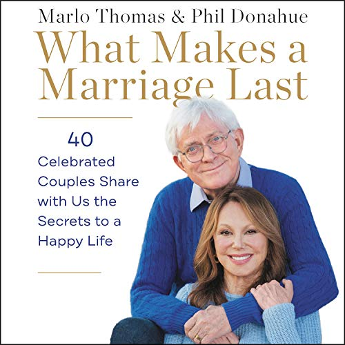 Page de couverture de What Makes a Marriage Last