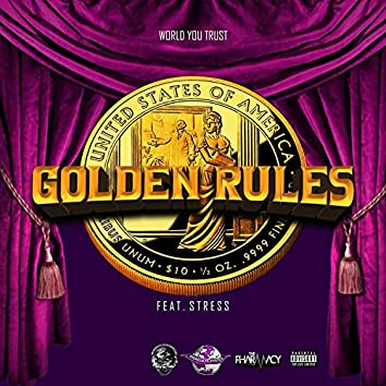 Golden Rules (feat. Stress)