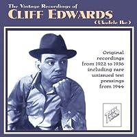 The Vintage Recordings of Ukulele Ike: 1922-1944 by Cliff Edwards (2005-09-13)