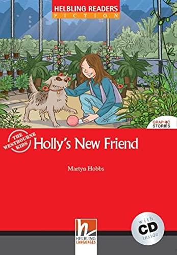 Holly's new friend. Livello 1 (A1). Con CD-ROM [Lingua inglese]