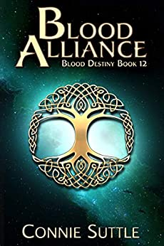 Blood Alliance (Blood Destiny Series Book 12) by [Connie Suttle]