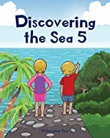 Discovering the Sea 5