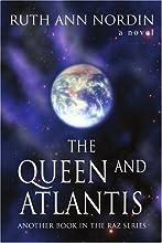 The Queen and Atlantis (Queens of Raz #4)