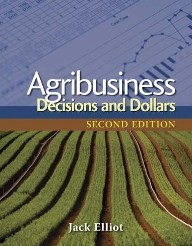 Download Agribusiness: Decisions and Dollars 1428319123