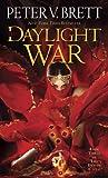 The Daylight War: Book Three of The Demon...