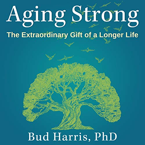 Aging Strong audiobook cover art