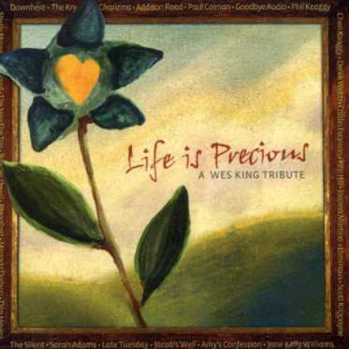 Life Is Precious/Wes King Tribute / Various