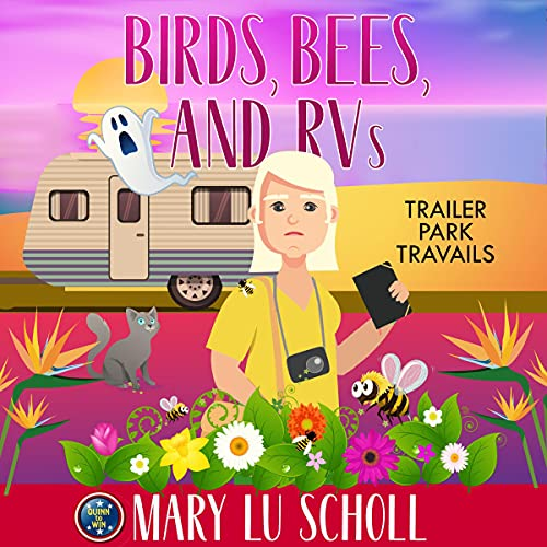 Birds, Bees and RVs cover art