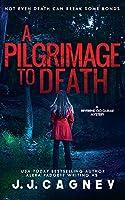 A Pilgrimage to Death (Reverend Cici Gurule Mystery)