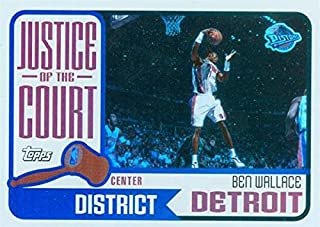 Ben Wallace basketball card (Detroit Pistons) 2003 Topps Justice of the Court Center District Refractor #JC1