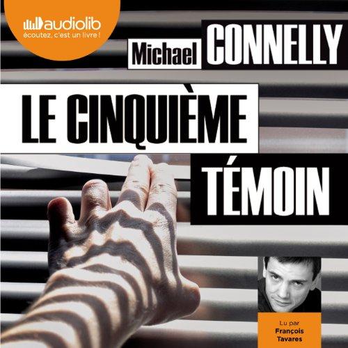 Le Cinquième Témoin (Harry Bosch 17) audiobook cover art