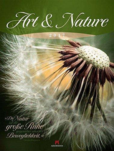 Art & Nature - Kalender 2017 - Ackermann-Verlag - Wandkalender - Fotokalender - 50 cm x 66 cm