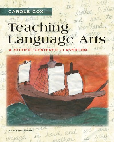 Teaching Language Arts: A Student-Centered Classroom (7th Edition)