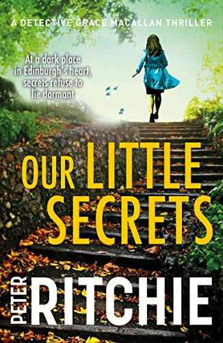 Our Little Secrets (Detective Grace Macallan Book 5) (English Edition)