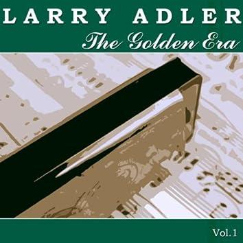 The Golden Era of Larry Adler - Vol. 1