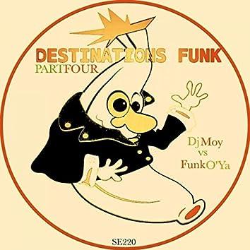 Destinations Funk, Pt. 4