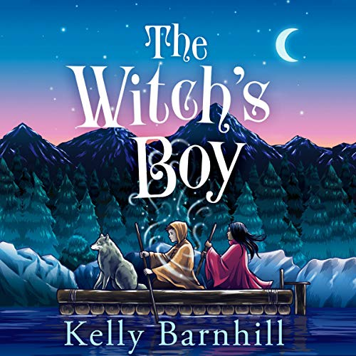 The Witch's Boy Audiobook By Kelly Barnhill cover art