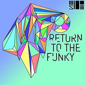 Return To The Funky