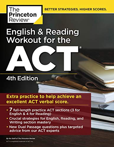 English and Reading Workout for the ACT, 4th Edition: Extra Practice for an Excellent Score (College