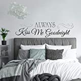 RoomMates RMK2084SCS - Adhesivo decorativo para pared (10 x 18 pulgadas), diseño de texto 'Always Kiss Me Goodnight', color negro