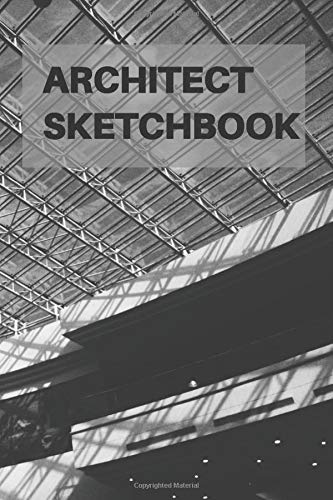 Architect sketchbook: Architectural templates|Courses sketchbook|Journal note with graph paper| technical sketching|architect handbook|Journal for ... architects men, women|present for architects