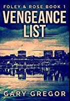 Vengeance List: Premium Hardcover Edition