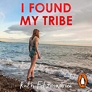 I Found My Tribe                   By:                                                                                                                                 Ruth Fitzmaurice                               Narrated by:                                                                                                                                 Ruth Fitzmaurice                      Length: 4 hrs and 53 mins     20 ratings     Overall 4.5
