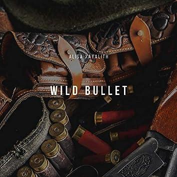 Wild Bullet