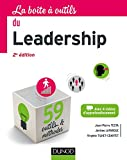 La Boîte à outils du Leadership - 59 outils et méthodes