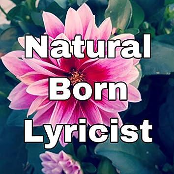 Natural Born Lyricist
