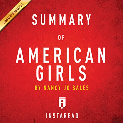 Summary of American Girls by Nancy Jo Sales | Includes Analysis audiobook cover art