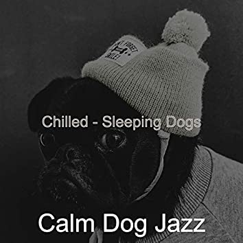 Chilled - Sleeping Dogs