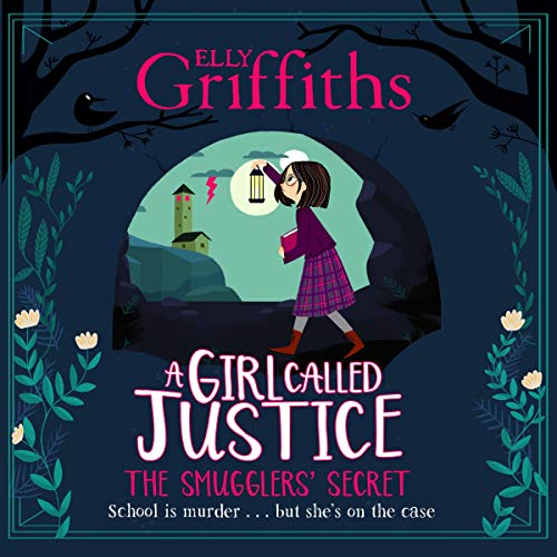 A Girl Called Justice: The Smugglers' Secret cover art