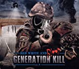Songtexte von Generation Kill - Red White and Blood