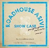 ROAD HOUSE ASIVI SHOW CASE Uncyaba/ワダツミの木〜Mighty Massa dub & remix